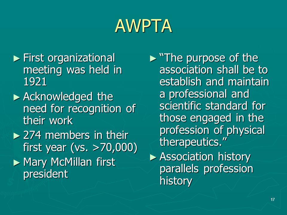 AWPTA First organizational meeting was held in 1921