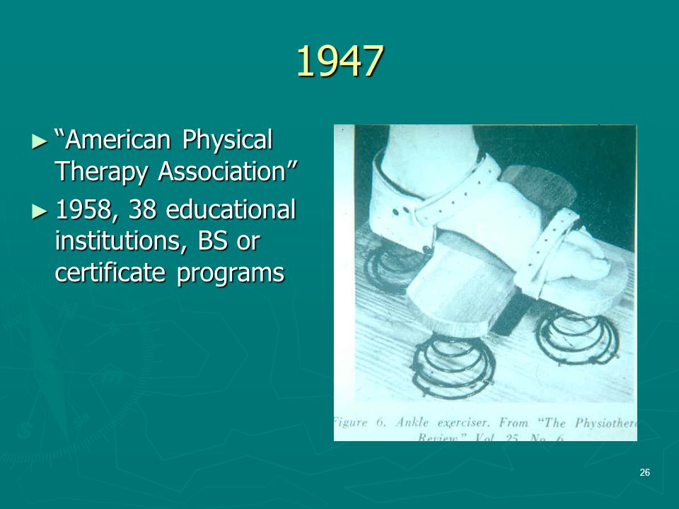 1947 American Physical Therapy Association