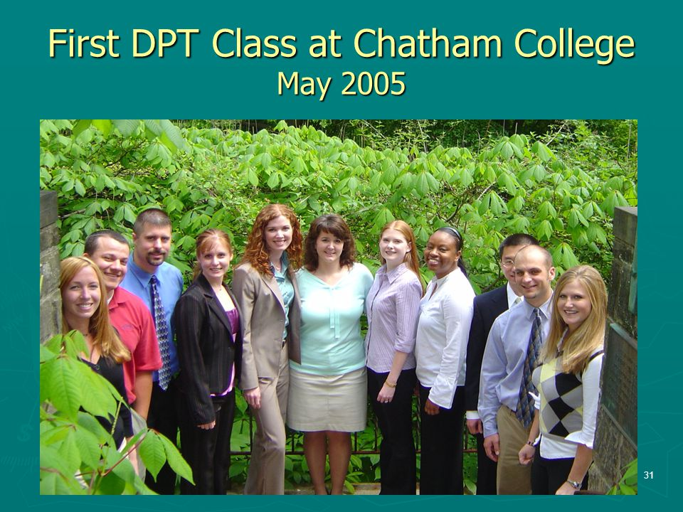 First DPT Class at Chatham College May 2005