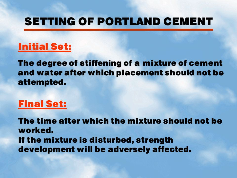 SETTING OF PORTLAND CEMENT