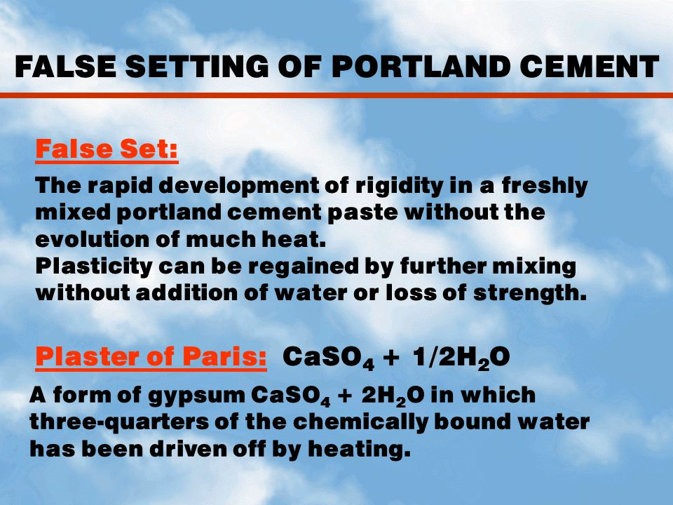 FALSE SETTING OF PORTLAND CEMENT