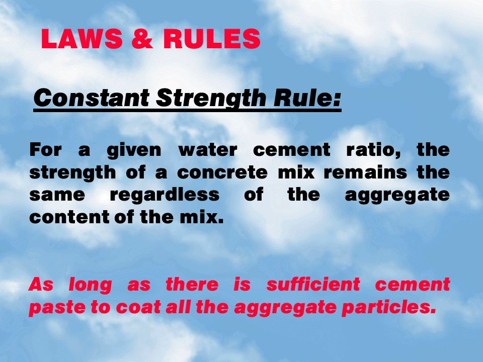 Constant Strength Rule:
