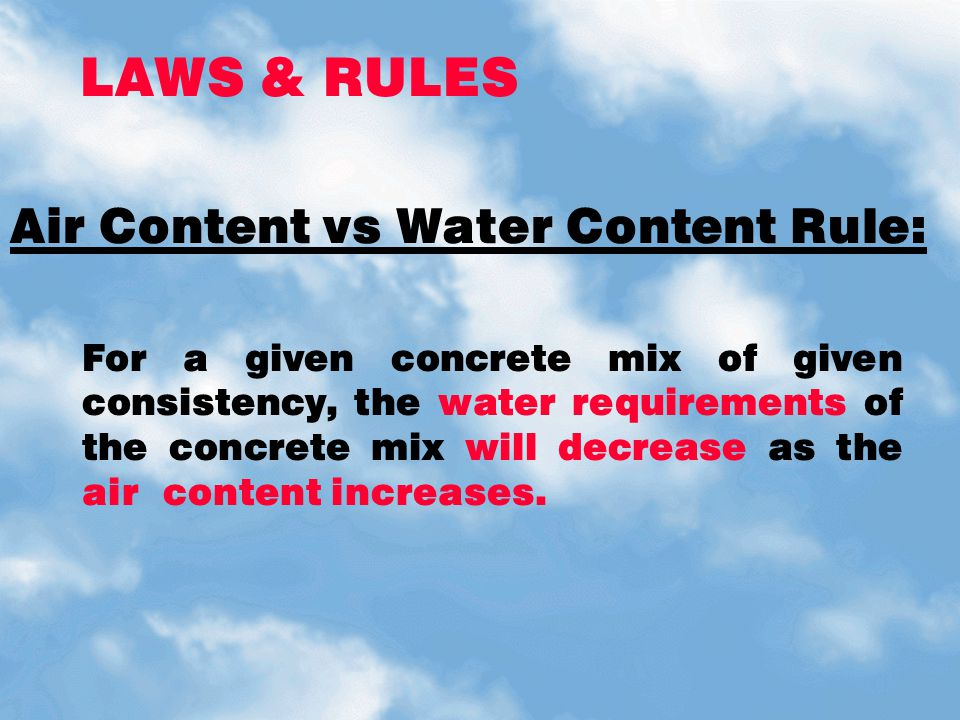 LAWS & RULES Air Content vs Water Content Rule: