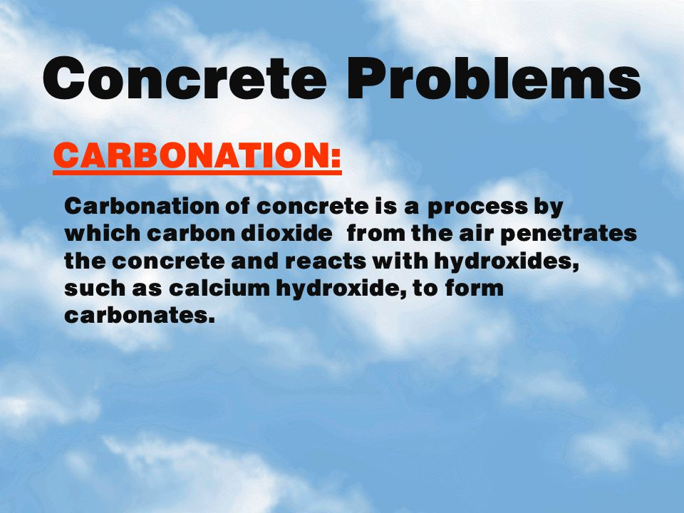 Concrete Problems CARBONATION: