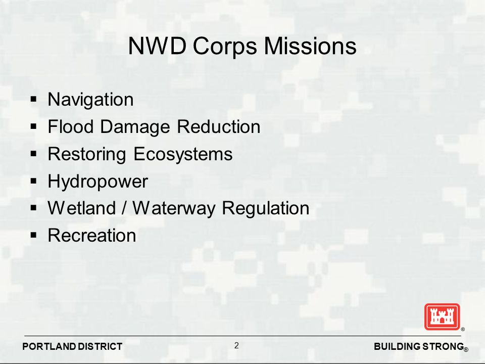 NWD Corps Missions Navigation Flood Damage Reduction
