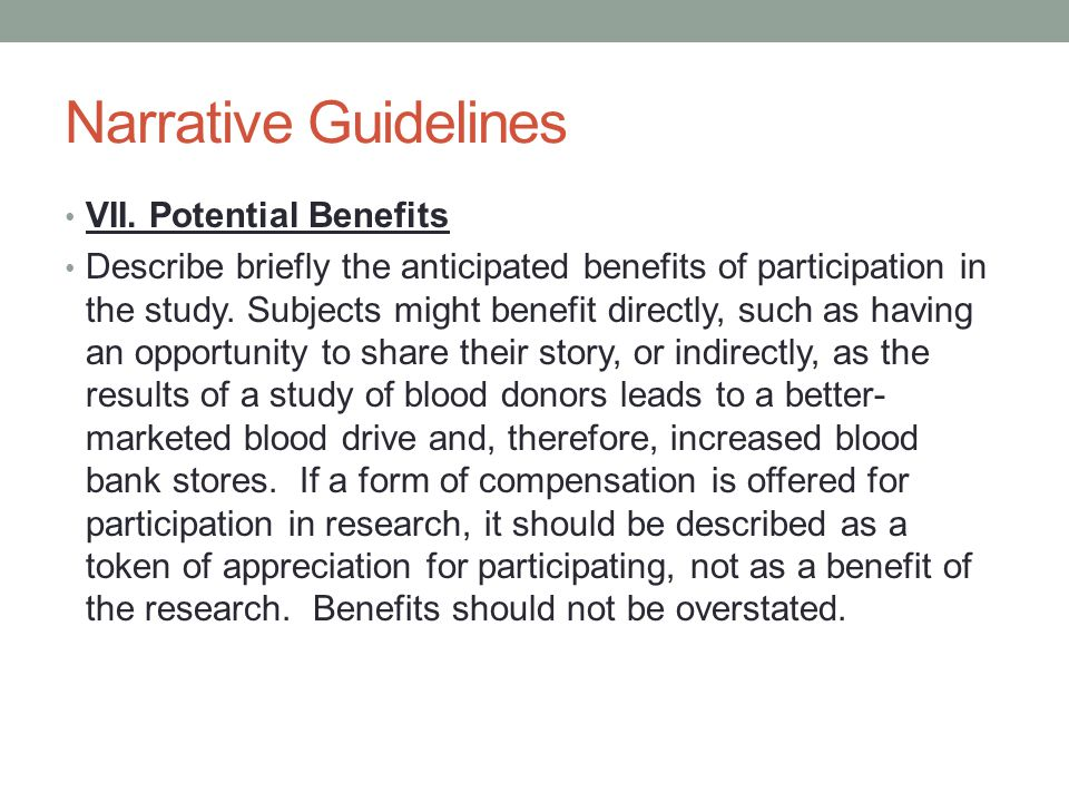 Narrative Guidelines VII. Potential Benefits
