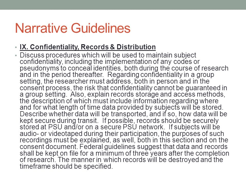 Narrative Guidelines IX. Confidentiality, Records & Distribution