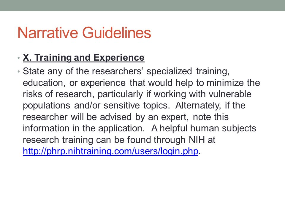 Narrative Guidelines X. Training and Experience