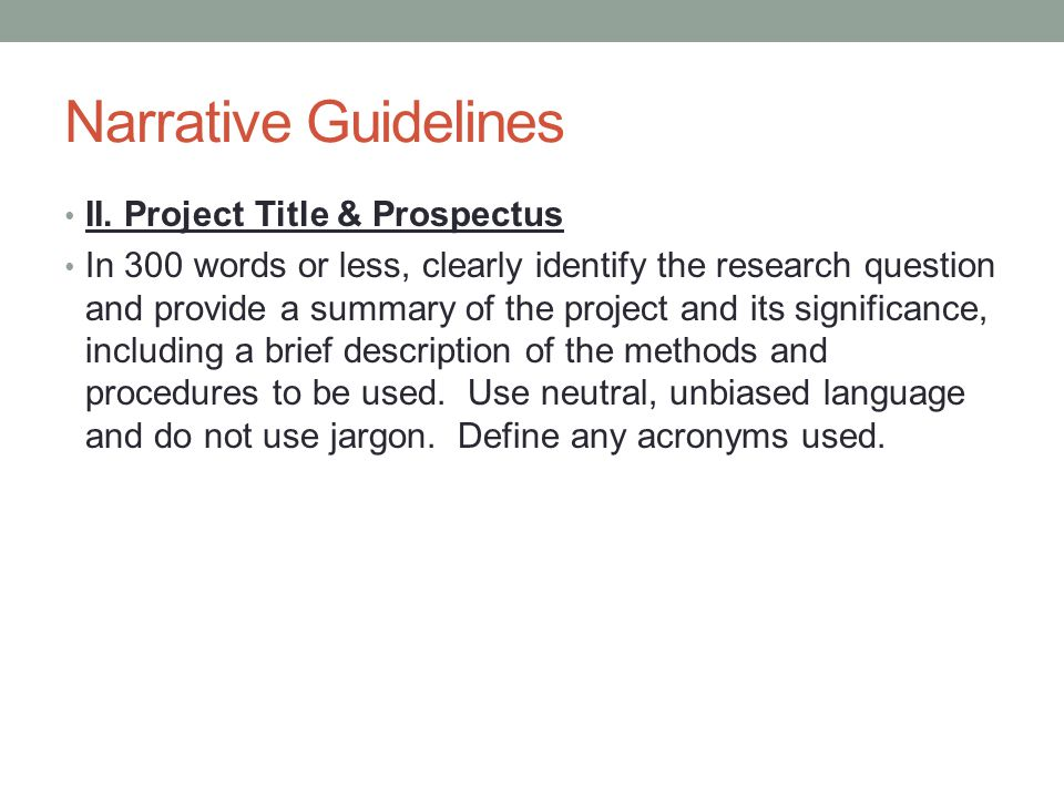 Narrative Guidelines II. Project Title & Prospectus
