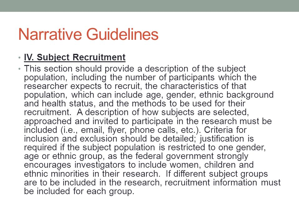 Narrative Guidelines IV. Subject Recruitment