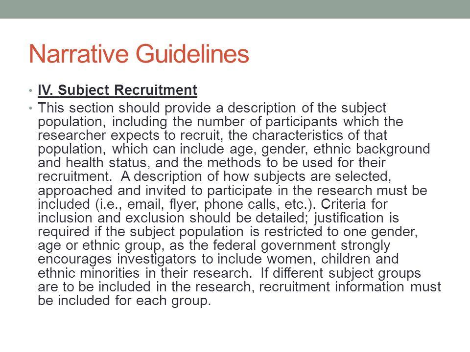 Narrative Guidelines IV. Subject Recruitment