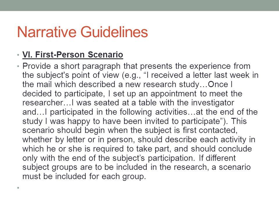Narrative Guidelines VI. First-Person Scenario