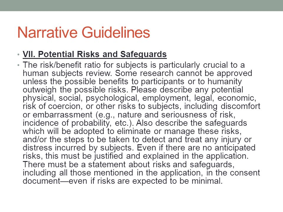 Narrative Guidelines VII. Potential Risks and Safeguards