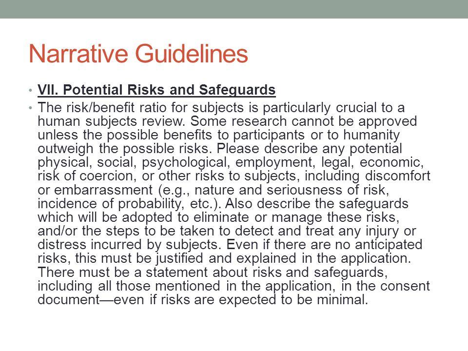 Narrative Guidelines VII. Potential Risks and Safeguards