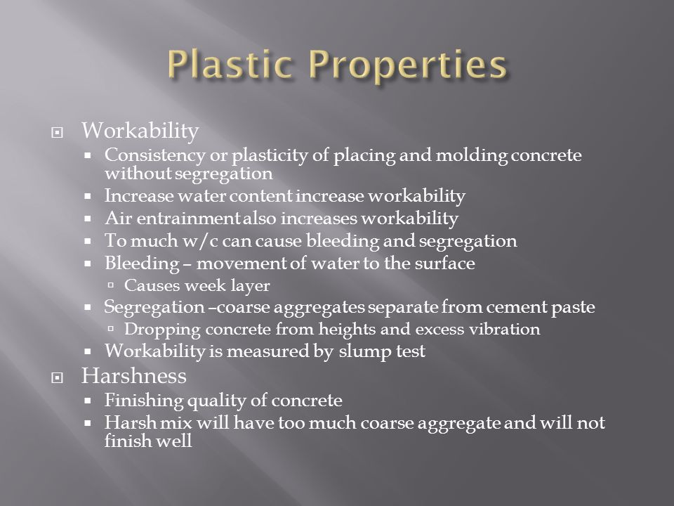 Plastic Properties Workability Harshness