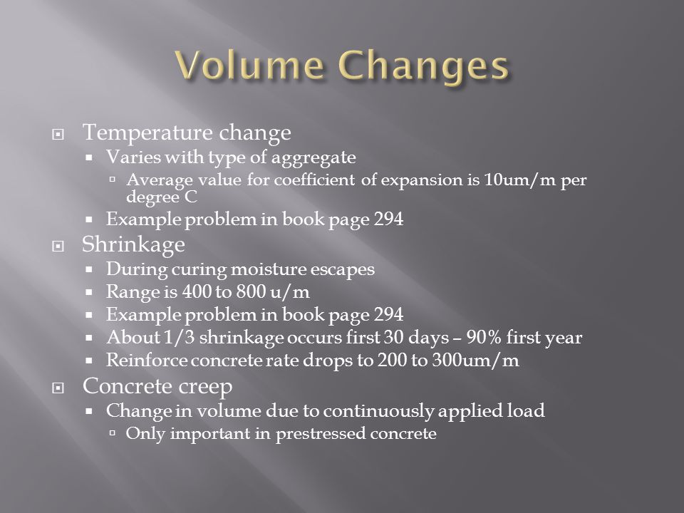 Volume Changes Temperature change Shrinkage Concrete creep
