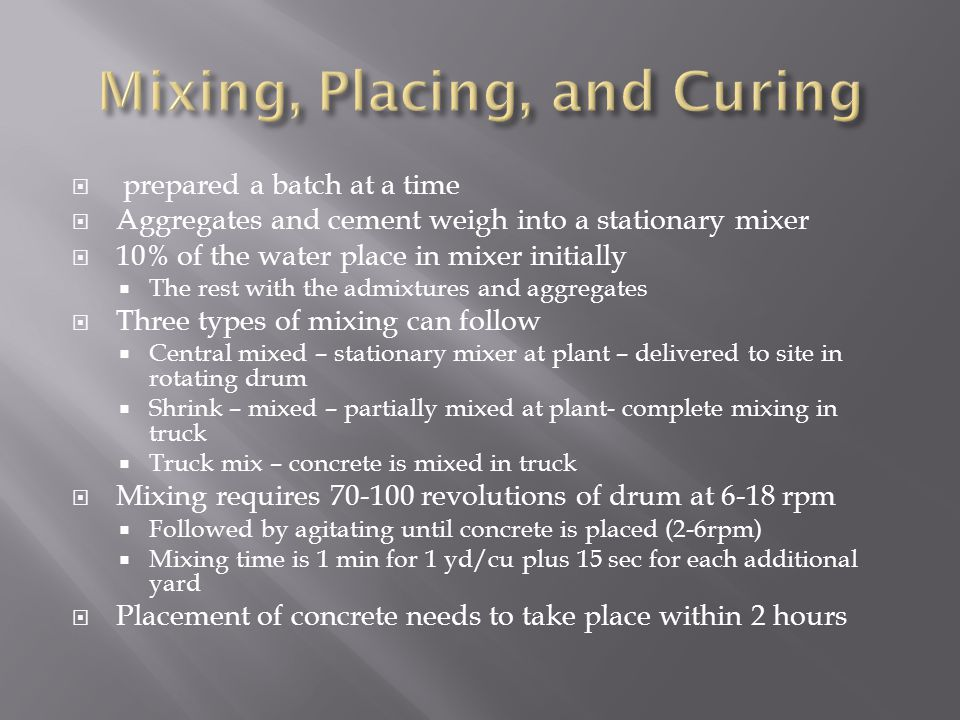 Mixing, Placing, and Curing