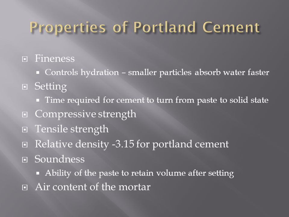 Properties of Portland Cement