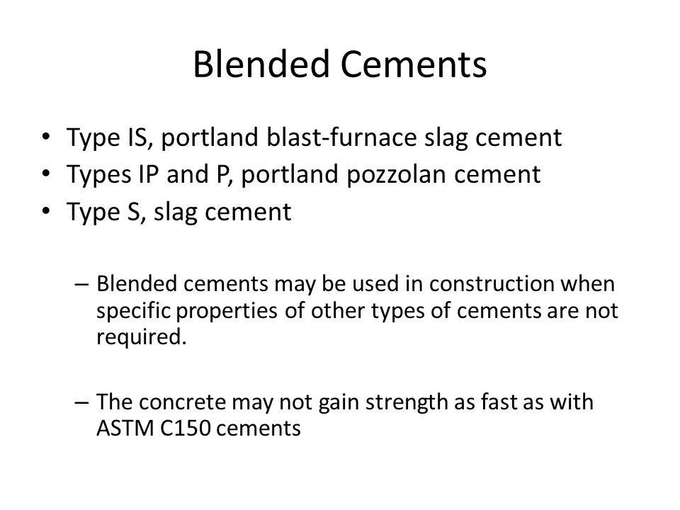 Blended Cements Type IS, portland blast-furnace slag cement