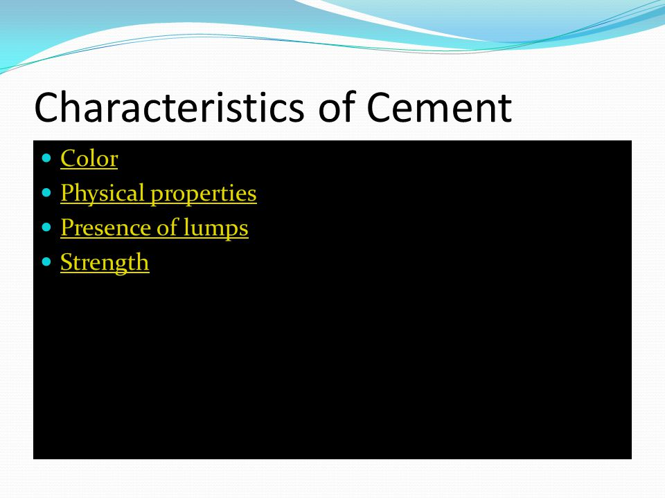 Characteristics of Cement