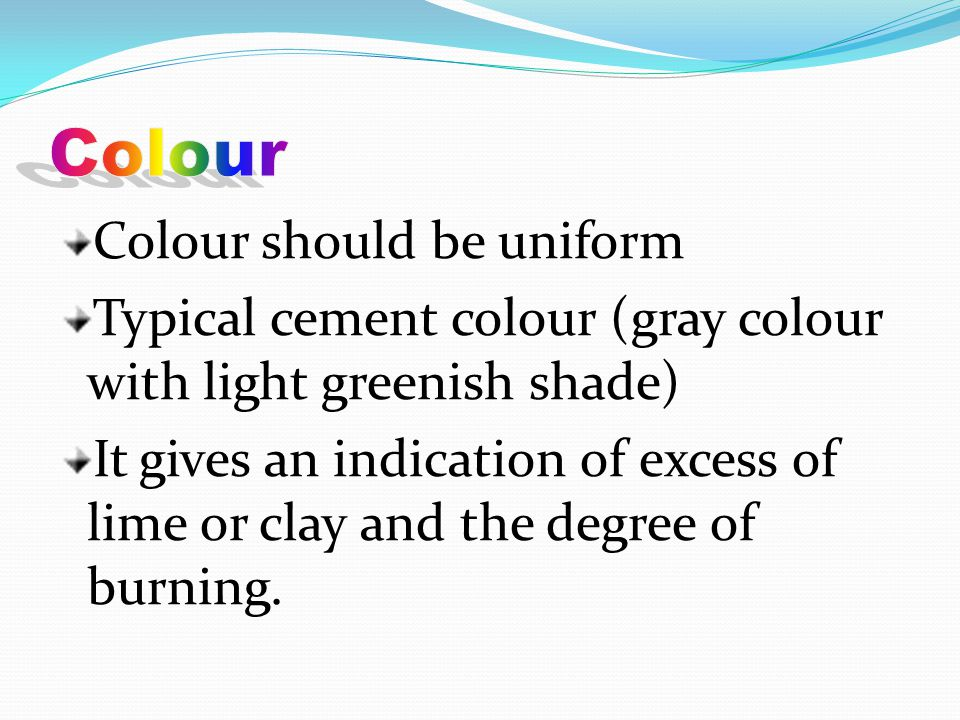 Colour Colour should be uniform