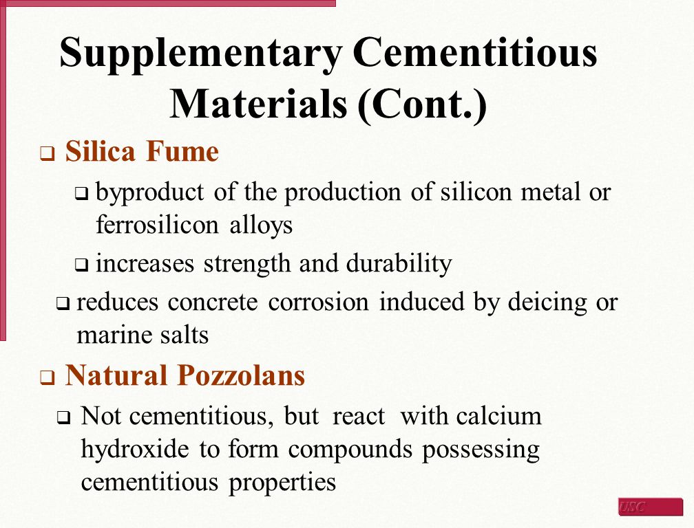 Supplementary Cementitious Materials (Cont.)