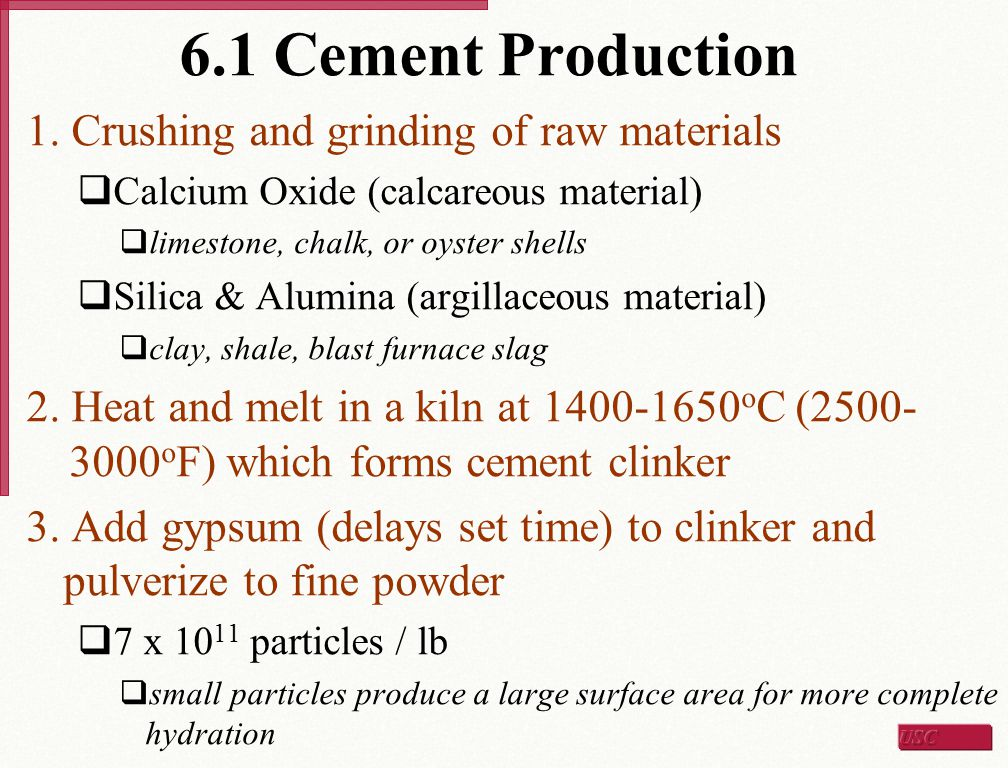 6.1 Cement Production 1. Crushing and grinding of raw materials