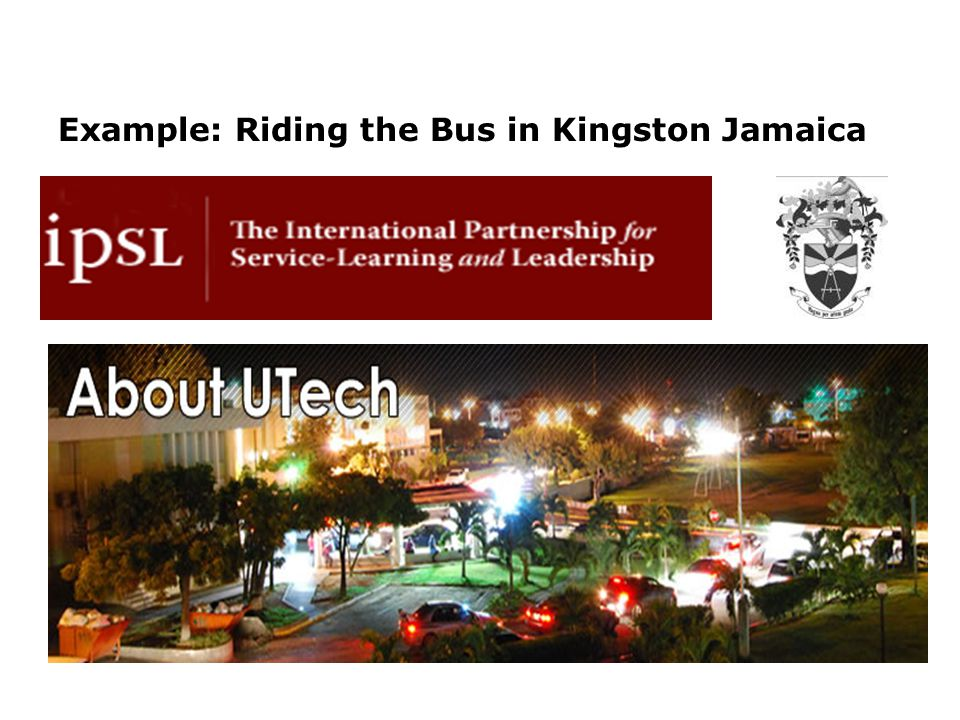 Example: Riding the Bus in Kingston Jamaica