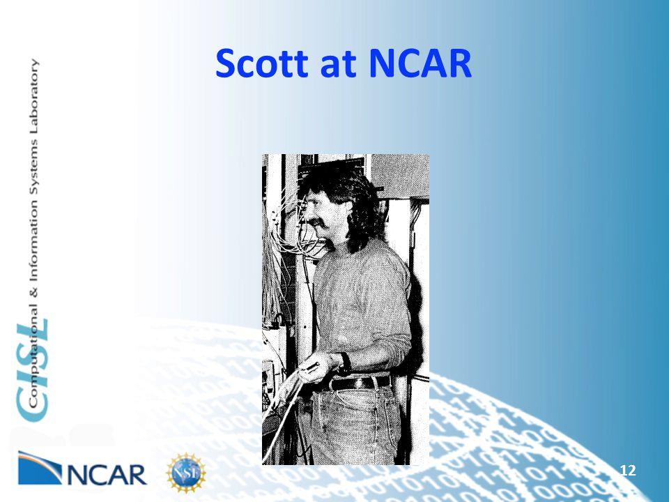 Scott at NCAR