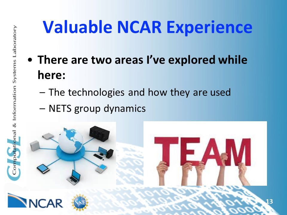 Valuable NCAR Experience