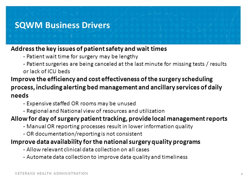 SQWM Objectives Standardization of VA surgery