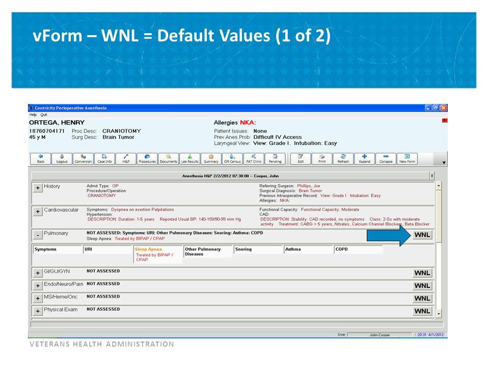 vForm – WNL = Default Values (2 of 2)