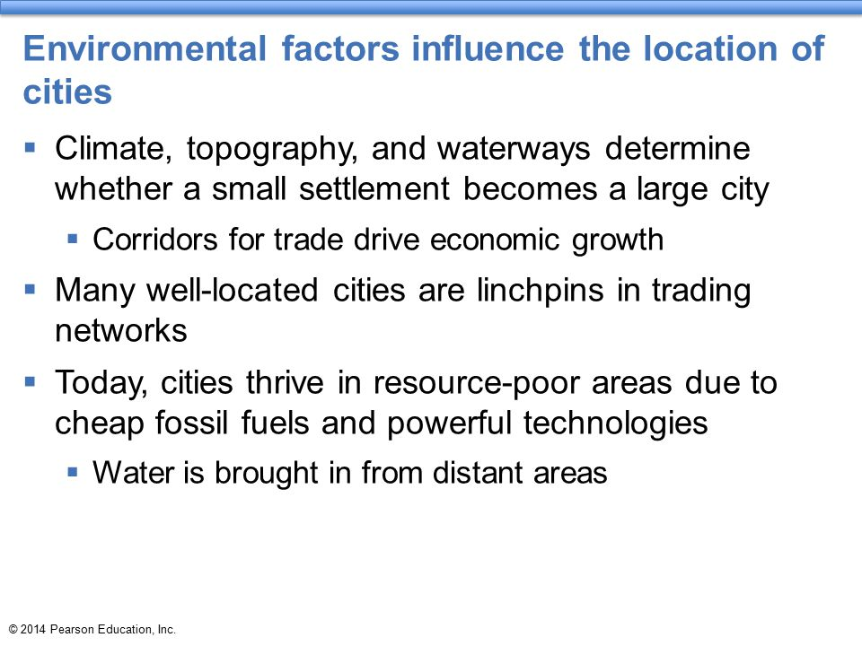 Environmental factors influence the location of cities