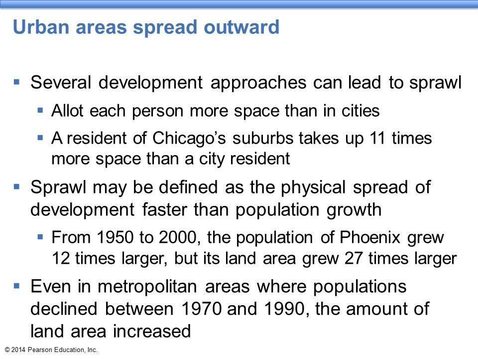Urban areas spread outward