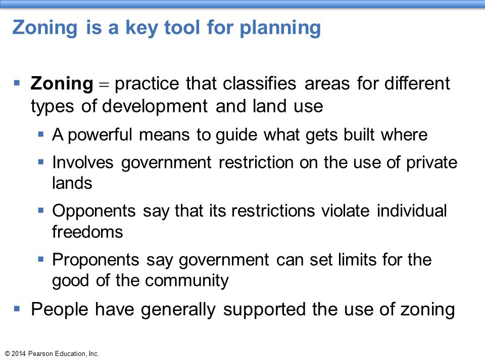 Zoning is a key tool for planning
