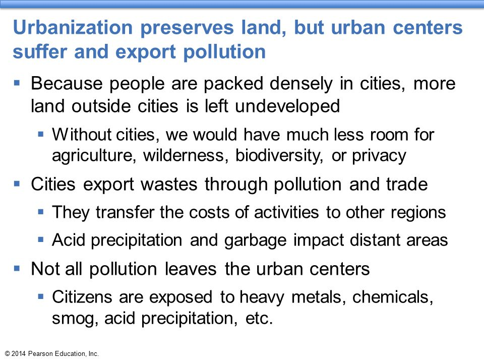 Urbanization preserves land, but urban centers suffer and export pollution