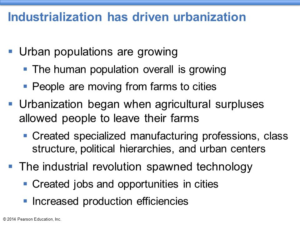 Industrialization has driven urbanization