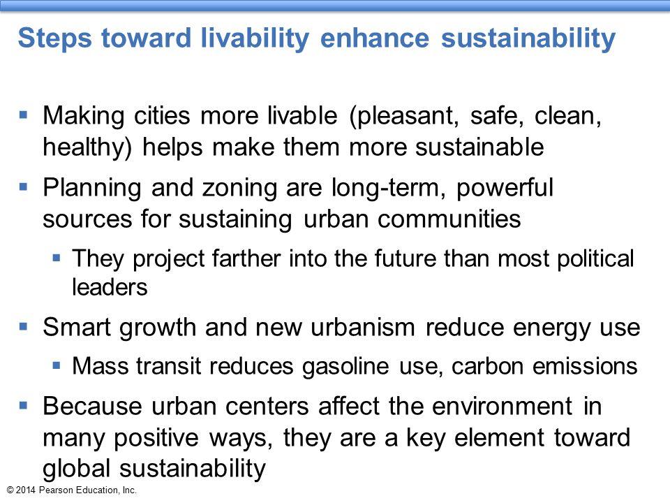 Steps toward livability enhance sustainability
