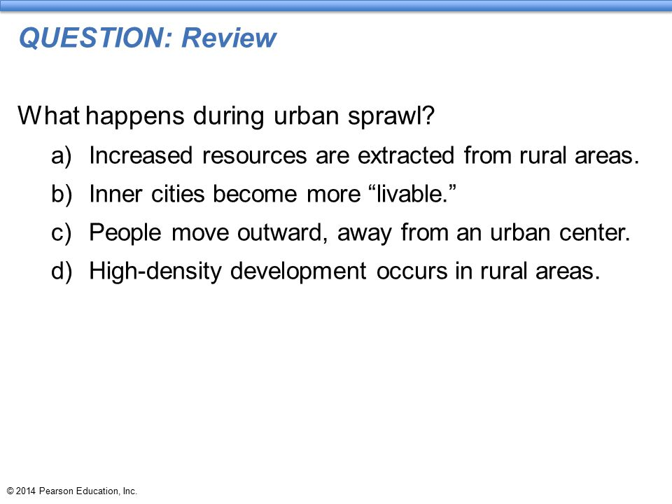 QUESTION: Review What happens during urban sprawl