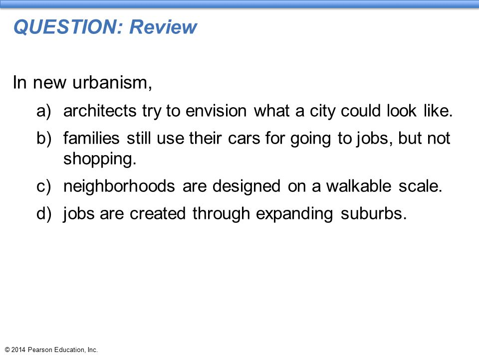 QUESTION: Review In new urbanism,