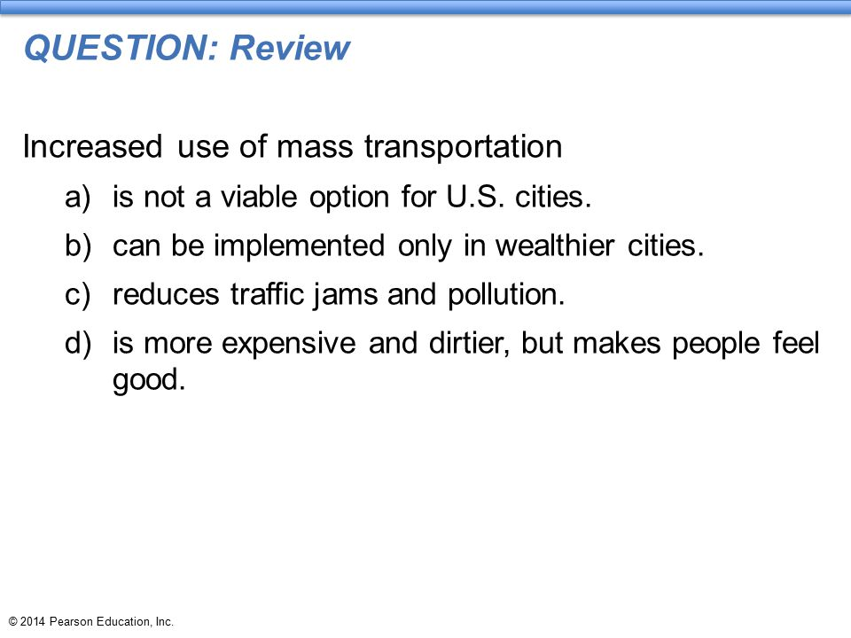 QUESTION: Review Increased use of mass transportation