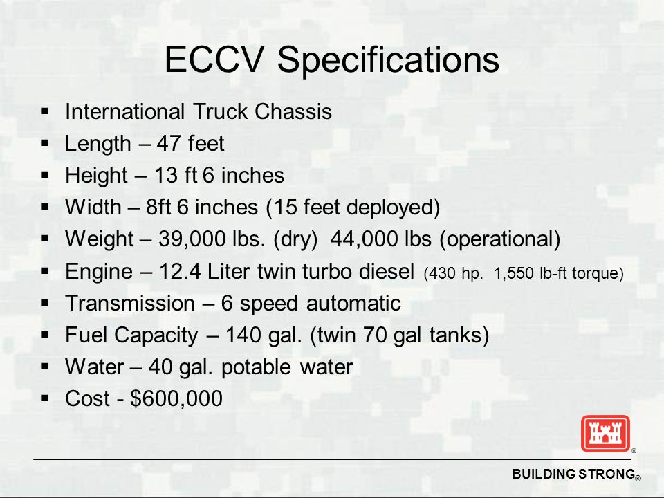 ECCV Specifications International Truck Chassis Length – 47 feet