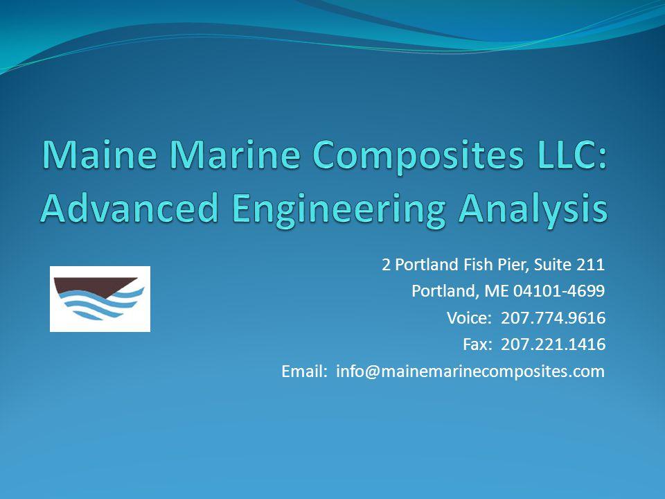 Maine Marine Composites LLC: Advanced Engineering Analysis