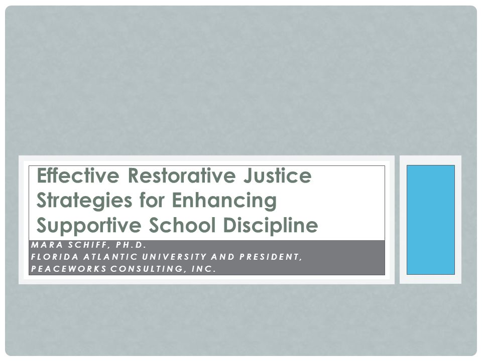 Effective Restorative Justice Strategies for Enhancing Supportive School Discipline