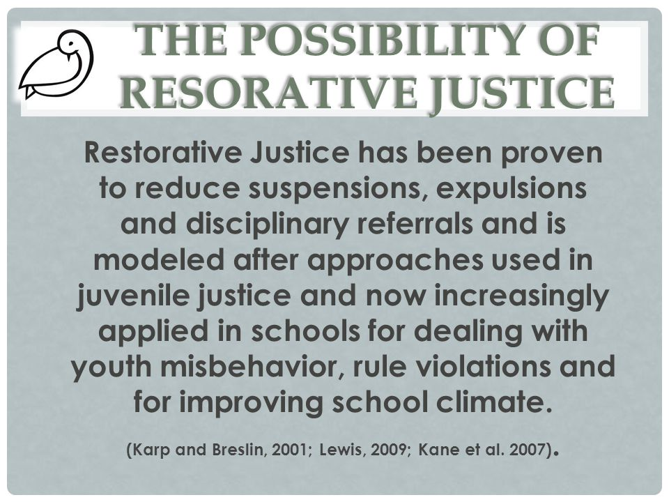 THE POSSIBILITY OF RESORATIVE JUSTICE