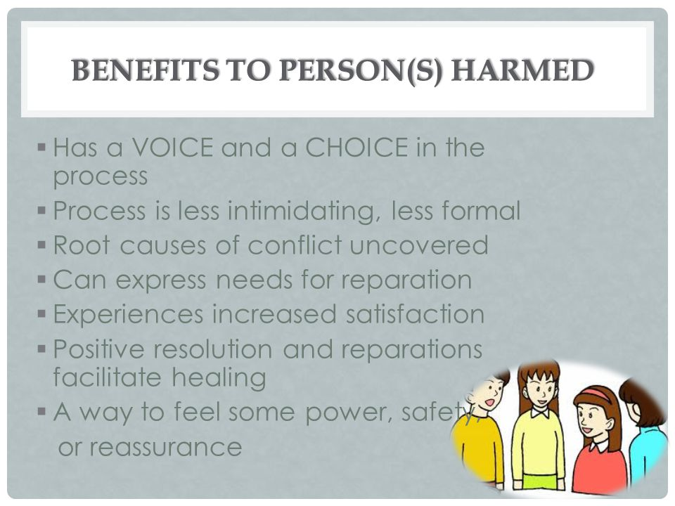 Benefits to Person(s) Harmed