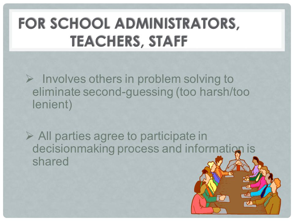 For School Administrators, Teachers, Staff
