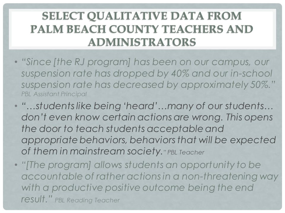 SELECT QUALITATIVE DATA FROM PALM BEACH COUNTY TEACHERS AND ADMINISTRATORS
