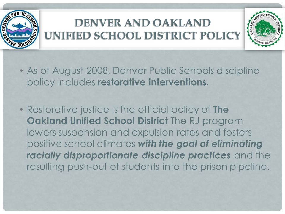 DENVER AND OAKLAND UNIFIED SCHOOL DISTRICT POLICY