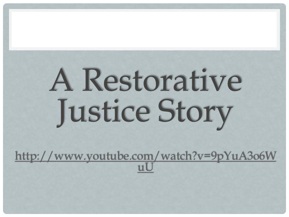 A Restorative Justice Story